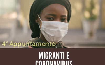 Quarto Appuntamento dei Webinar sull'Accoglienza dei migranti in emergenza COVID-19